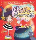 Potion Commotion by Peter Bently (Paperback, 2016)