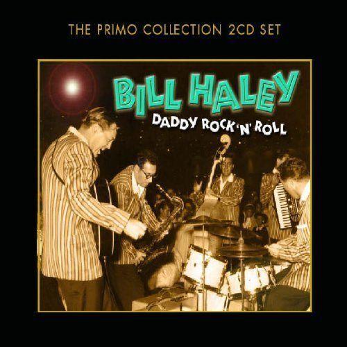 Haley Bill - Daddy Rock 'N' Roll Nuovo CD