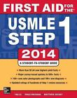 First Aid for the USMLE Step 1 2014 by Matthew Sochat, Vikas Bhushan, Tao Le (Paperback, 2013)