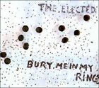 Bury Me in My Rings [Digipak] * by The Elected (CD, May-2011, Universal Music Canada)