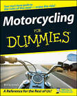 Motorcycling For Dummies by Bill Kresnak (Paperback, 2008)