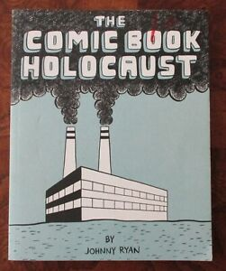 The Comic Book Holocaust Johnny Ryan Small Press GN Prison Pit Angry Youth Comix