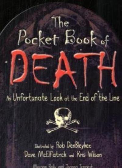 The Pocket Book of Death By Morgan Reilly, Joanna Tempest, Rob DenBleyker, Dave