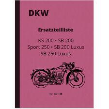 DKW KS 200 SB 200 250 Luxus Sport Ersatzteilliste Ersatzteilkatalog Parts List
