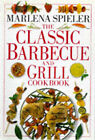 Classic Barbecue and Grill Cookbook by Marlena Spieler (Paperback, 1998)