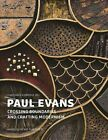 Paul Evans: Crossing Boundaries and Crafting Modernism by Arnoldsche (Hardback, 2014)