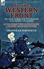 At the Western Front : Two Classic Accounts of the First World War by an...