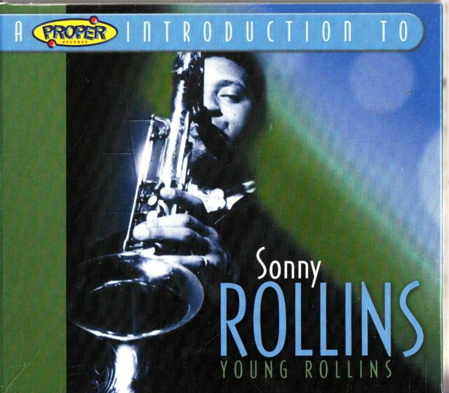 SONNY ROLLINS- A Proper Introduction To The Young Best of 2004 CD (Capitolizing)