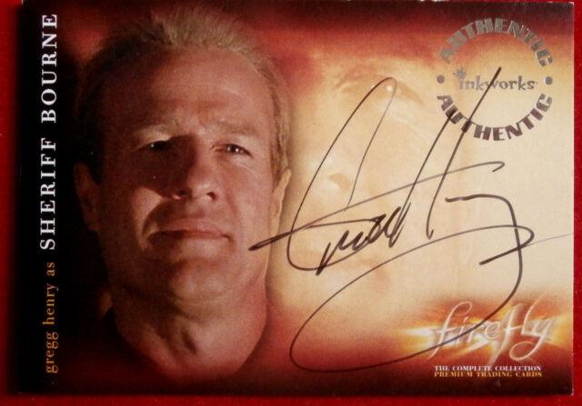 Joss Whedon's FIREFLY - GREGG HENRY - Sheriff Bourne, AUTOGRAPH Card A9 Inkworks