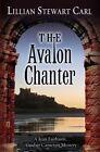 The Avalon Chanter: A Jean Fairbairn/Alasdair Cameron Mystery by Lillian Stewart Carl (Hardback, 2014)
