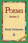 Poems, Series 2 by Emily Dickinson (Hardback, 2005)
