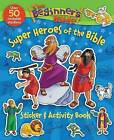The Beginner's Bible Super Heroes of the Bible Sticker and Activity Book by Zondervan (Paperback, 2015)