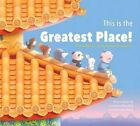 This is the Greatest Place!: A Palace Inspired by the World of Small Animals by Brian Tse, Alice Mak (Hardback, 2014)