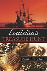 Louisiana Treasure Hunt 9781424174690 by Russe F Topher Paperback