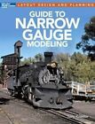 Guide to Narrow Gauge Modeling by Tony Koester (Paperback / softback, 2014)
