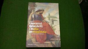 L'Italia immaginata. Iconografia di una nazione - G. Belardelli - 20mg21