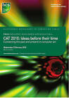 CAT 2010: Ideas Before Their Time: Connecting the Past and Present in Computer Art by BCS Learning & Development Limited (Paperback, 2010)