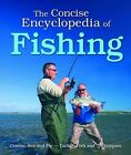 The Concise Encyclopedia of Fishing by Bonnier Books Ltd (Hardback, 2009)