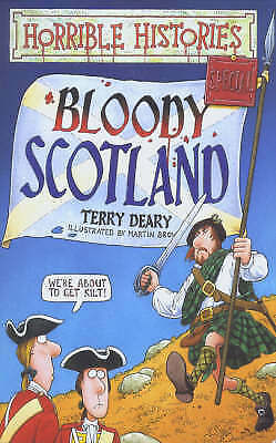 Horrible Histories Special. Bloody Scotland., Terry Deary, Very Good Book