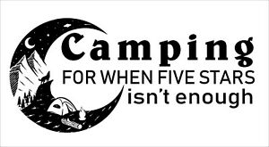 Camping For When Five Stars Isn/'t Enough Vinyl Camper Quote Wall Decal Sticker