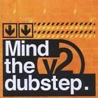 Mind The Dubstep Vol.2 von Various Artists (2012)