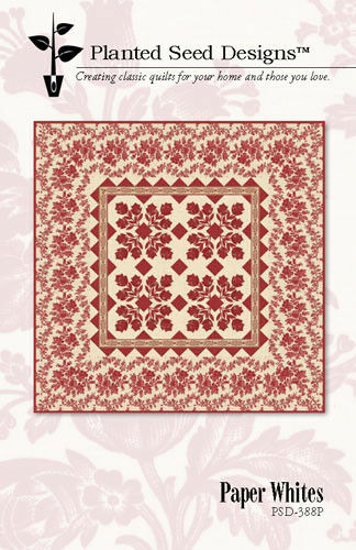 Quilt Pattern ~ PAPER WHITES  ~ by Planted Seed Designs