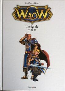 BD - WAOW, L'INTEGRALE VOLUME 1 > TOMES 1 à 3 / KITEX, LE FAB, PHYSALIS