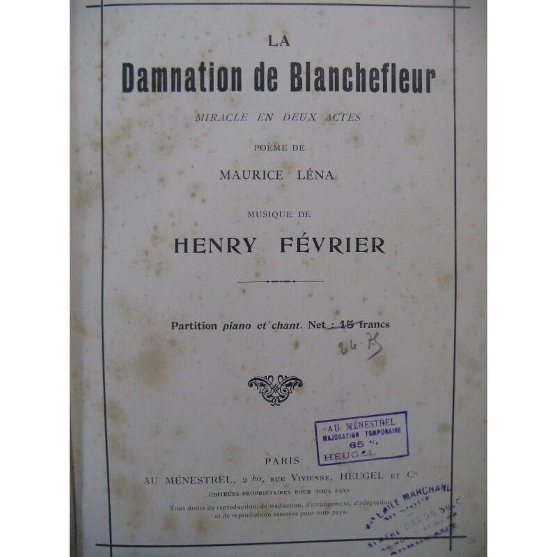 Februar Henry der Verdammnis der Geburt opéra 1920 Partitur Sheet Music Scor