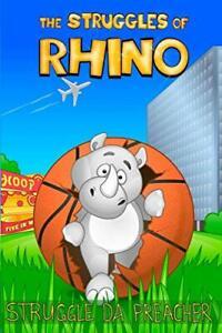 The Struggles Of Rhino, Preacher, Struggle 9780359197439 Fast Free Shipping,,