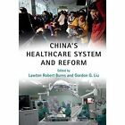 China's Healthcare System and Reform by Cambridge University Press (Paperback, 2017)