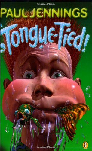Tongue-Tied! By Paul Jennings