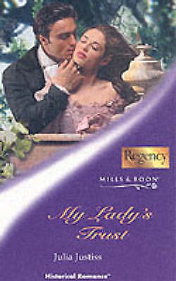 My Lady's Trust (Historical Romance), Justiss, Julia, Very Good Book