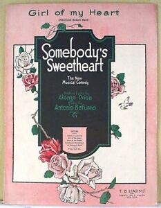 """girl Of My Heart"" From ""somebody's Sweetheart"" (1918 Broadway Musical)"