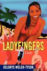 Ladyfingers 9780595861866 by Delorys Welch-tyson Hardcover