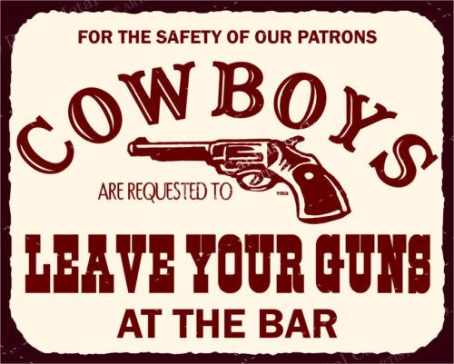 VMA-G-1002 Cowboys Leave Guns Vintage Metal Art Western Retro Tin Sign