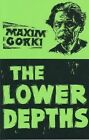 Lower Depths by Makim Gorky (Paperback, 1982)