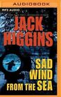 Sad Wind from the Sea by Jack Higgins (CD-Audio, 2016)