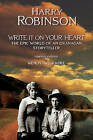 Write it on Your Heart: The Epic World of an Okanagan Storyteller by Harry Robinson (Paperback, 2004)