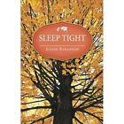 Sleep Tight by Judith Bohannon (Paperback / softback, 2015)