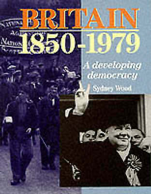 """VERY GOOD"" Britain 1850 - 1979. A Developing Democracy Paper (HIGHER GRADE HIST"