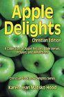 Apple Delights Cookbook, Christian Edition by Karen Jean Matsko Hood (Paperback / softback, 2013)