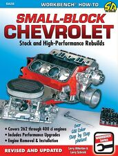 Rebuild 262, 283, 302, 305, 307, 327, 350, 400 Chevy Small Block Engine Book