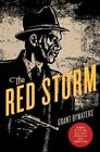 The Red Storm by Grant Bywaters (Hardback, 2015)