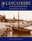 Francis Frith's Lancashire: A Second Selection by Francis Frith, Dennis Kelsall (Hardback, 2003)