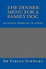 Stories for Life: Dinner for a GP - Narrative Medicine in Action : Stories...