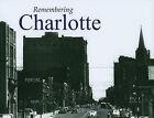 Remembering Charlotte by Ryan L Sumner (Paperback / softback, 2010)