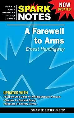 Farewell to Arms, Ernest Hemingway by Spark Notes