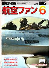 Koku-Fan Magazine June 1985 #6 Japanese Military Aircraft Copper Flag 85-1 F-16
