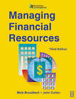 Managing Financial Resources by John Cullen, Mick Broadbent (Paperback, 2003)