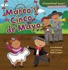 Marco's Cinco de Mayo by Lisa Bullard (Paperback / softback, 2012)